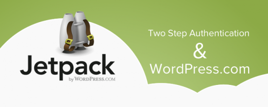 Two step authentication for WordPress.com, Jetpack, and WordPress mobile apps