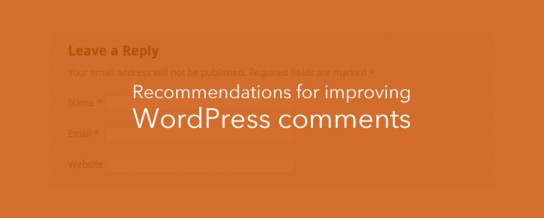 Recommendations for improving WordPress comments