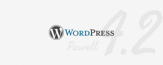"WordPress 4.2, ""Powell"", released"