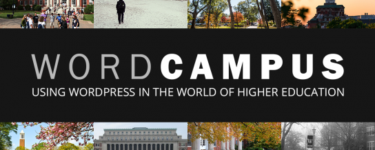 A WordPress conference for higher education: coming to a campus near you?