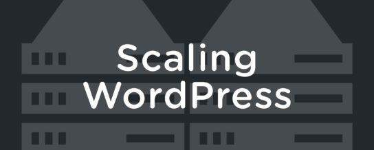 Scaling WordPress -- Draft Podcast