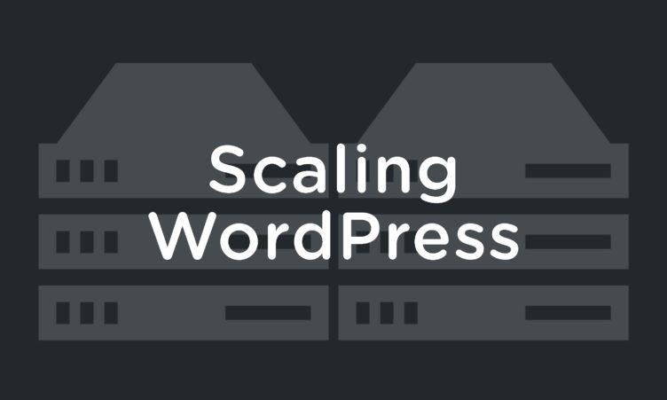 scaling-wordpress