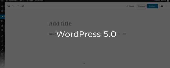 WordPress 5.0 marks a new era for the world's most popular CMS