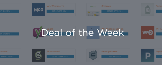 Introducing the WordPress Deal of the Week: Save more, get better exposure