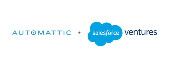 Salesforce Ventures invests $300 million in Automattic, at a $3 billion valuation