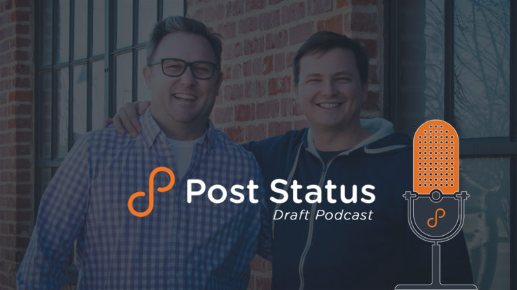 The Post Status Draft Podcast