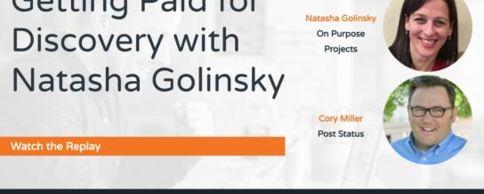 Webinar: Getting Paid for Discovery with Natasha Golinsky