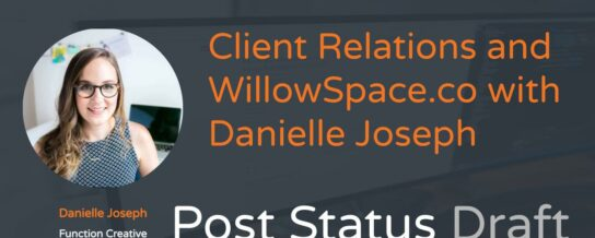 Danielle Joseph on Client Relations