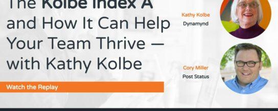 Webinar with Kathy Kolbe