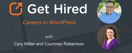 Get Hired - Cory Miller & Courtney Robertson